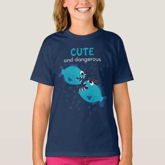 Custom Text Piranha Fish Cute And Dangerous Girl