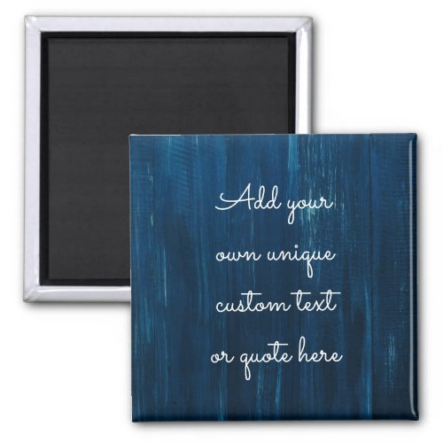Custom Text  Quote Personalised Blue Wood Magnet