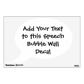 Custom Text Speech Bubble Wall Decal
