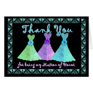 CUSTOM - THANK YOU Matron of Honor with Dresses Card
