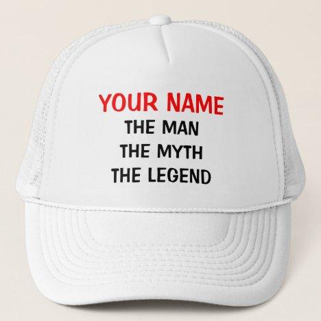Custom the man myth legend hat