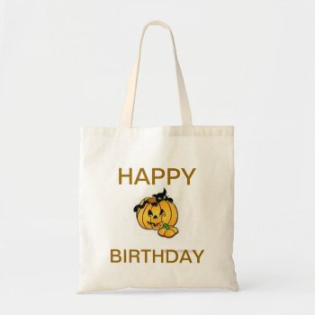 Custom Tote Pumpkin Happy Birthday by CREATIVEforKIDS at Zazzle