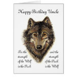 Custom Uncle Birthday -Wolf and Pack Quote Greeting Card