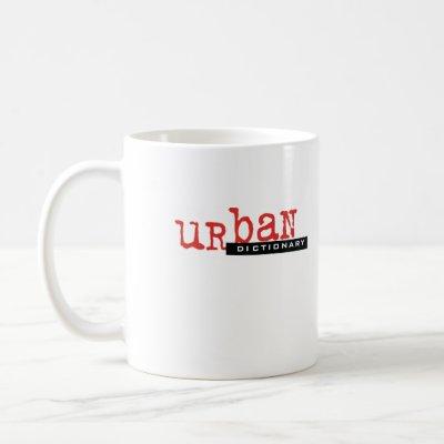 http://rlv.zcache.com/custom_urban_dictionary_mug-p168422380300109771enw9p_400.jpg?t_urbanimage_iid=0f583401-0bc1-4ec2-9b41-f7062fa99492
