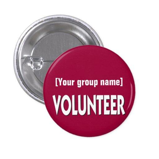 Custom Volunteer Badge Pinback Button