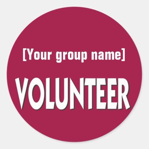 Custom Volunteer Badge Classic Round Sticker