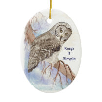 Custom Watercolor Owl Dated Keep it Simple Quote Ceramic Ornament