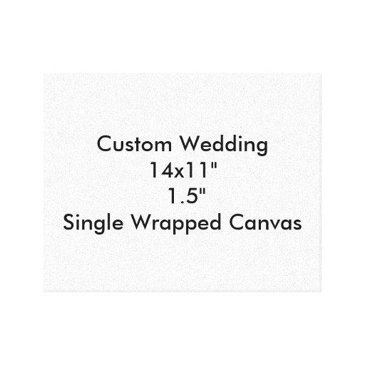 "Custom Wedding 14x11""  1.5""  Single Wrapped Canvas Canvas Print"