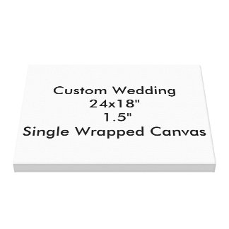 "Custom Wedding 24x18""  1.5""  Single Wrapped Canvas"