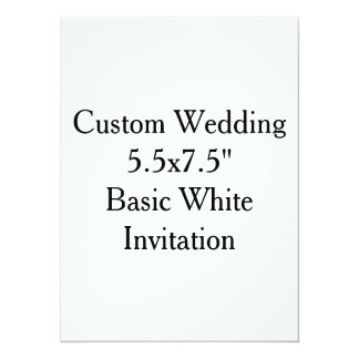 "Custom Wedding  5.5x7.5""  Basic White Invitation"