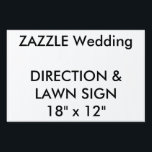 "Custom Wedding Direction &amp; Lawn Sign 18&quot; x 12&quot;<br><div class=""desc"">Custom Directions &amp; Lawn Sign 18&quot; x 12&quot;, lightweight corrugated plastic construction (4mm thick), perfect for posting directions at road junctions and for signing the wedding venue. Stick in grass or soil with optional &quot;H&quot; frame. Photos, designs or text printed in brilliant full color. Weather and stain resistant, your message...</div>"