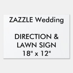 "Custom Wedding Direction & Lawn Sign 18"" x 12"""