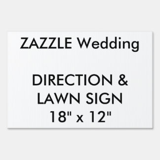 "Custom Wedding Direction & Lawn Sign 18"" x 12"""