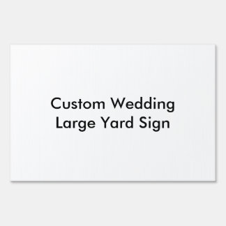 Custom Wedding Large Yard Sign