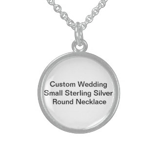 Custom Wedding Small Sterling SilverRound Necklace