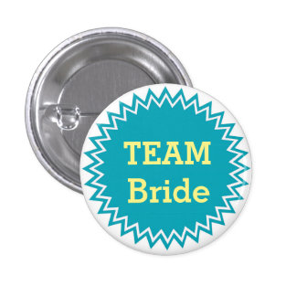 Custom Wedding Team Bride Buttons
