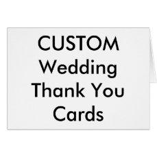 """Custom Wedding Thank You Cards 5.6"""" x 4"""""""