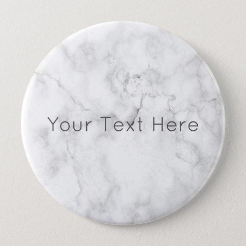 Custom White Marble Giant Round Badge Button