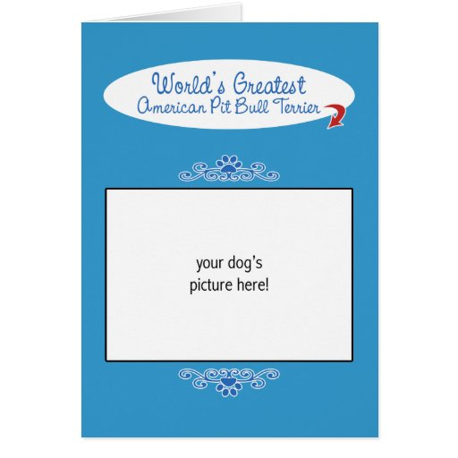 Custom Worlds Greatest American Pit Bull Terrier Greeting Cards