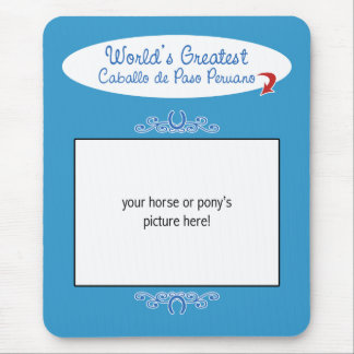 Custom Worlds Greatest Caballo de Paso Peruano Mouse Pad