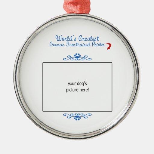 Custom Worlds Greatest German Shorthaired Pointer Metal Ornament