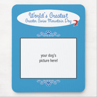 Custom Worlds Greatest Greater Swiss Mountain Dog Mouse Pad