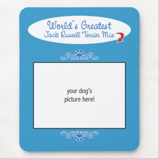 Custom Worlds Greatest Jack Russell Terrier Mix Mouse Pad