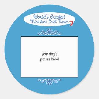 Custom Worlds Greatest Miniature Bull Terrier Stickers