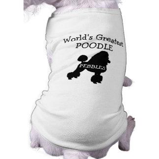 Custom Worlds Greatest Poodle Dog T Shirt