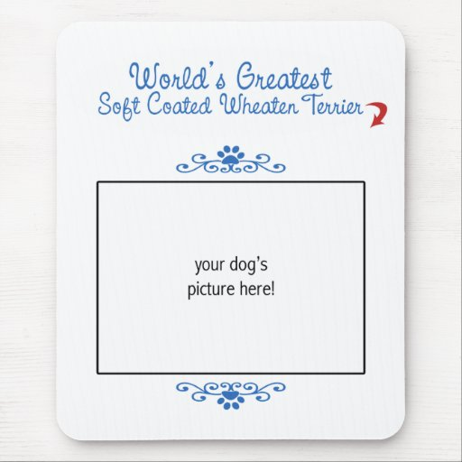 Custom Worlds Greatest Soft Coated Wheaten Terrier Mouse Pad