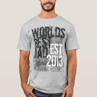 Custom Year World's Best Dad Grunge Father's Day T-Shirt