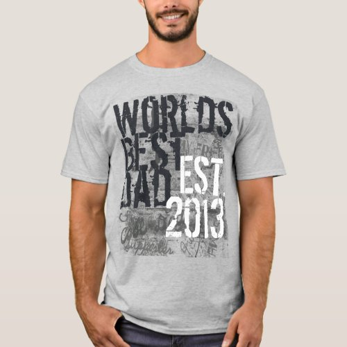 Custom Year Worlds Best Dad Grunge Fathers Day T_Shirt