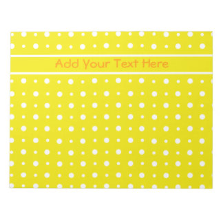 Custom Yellow Notepad or Jotter, White Polka Dots