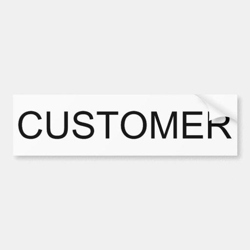 Customer Bumper Sticker