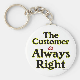 Customer is Always Right Saying Keychain