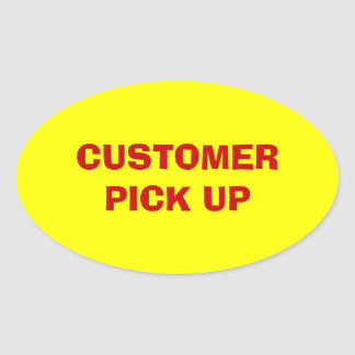 Customer Pick Up Oval Label Oval Stickers