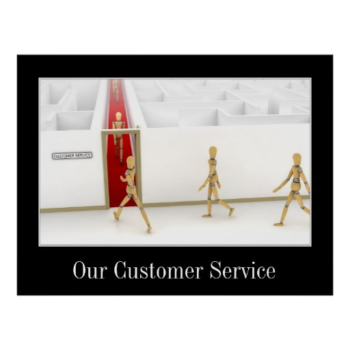 Customer Service done right Poster