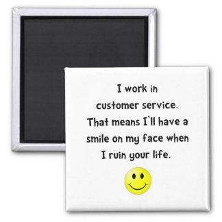 Customer Service Joke 2 Inch Square Magnet