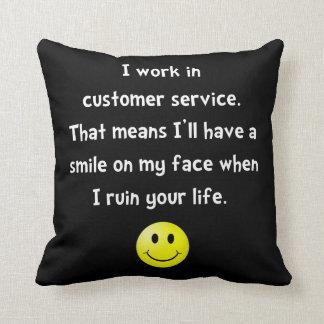 Customer Service Joke Pillow