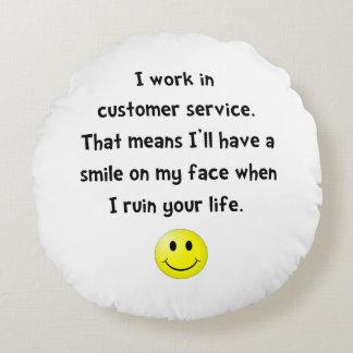 Customer Service Joke Round Pillow