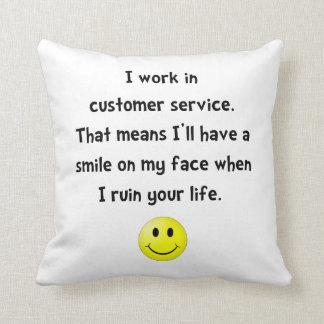 Customer Service Joke Throw Pillow
