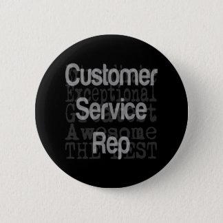 Customer Service Rep Extraordinaire Pinback Button