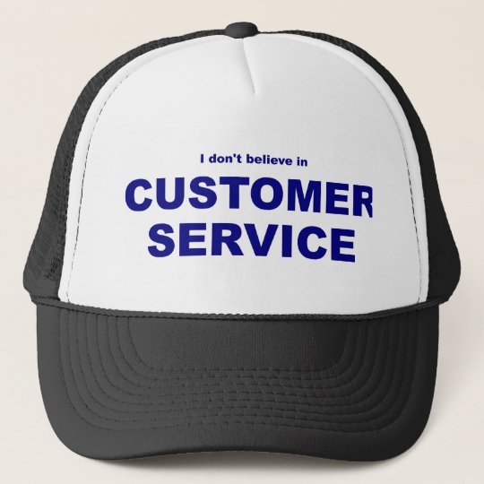 Customer Service Trucker Hat