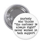 Customers Are Wrong Pinback Buttons