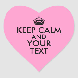 Customisable Keep Calm Heart Stickers Your Words