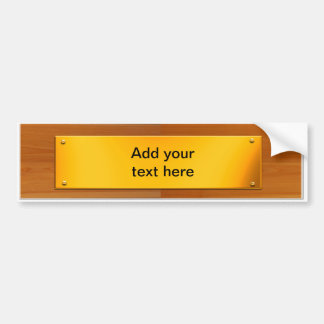 Customisable  Sign - wood / Grey Metal Plaque Bumper Sticker