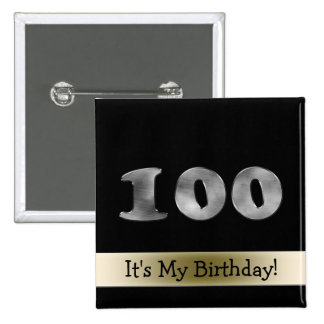 Customizable 100th Birthday Silver Number 100 2 Inch Square Button