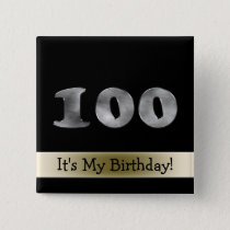 Customizable 100th Birthday Silver Number 100 Button