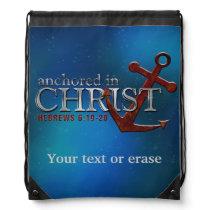 Customizable Anchored in Christ Drawstring Bag