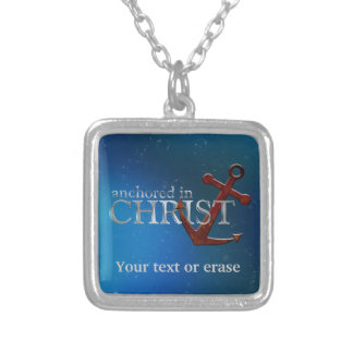 Customizable Anchored in Christ Silver Plated Necklace